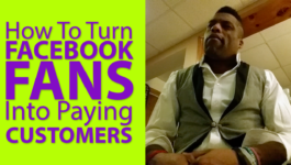 How To Turn Facebook Fans Into Paying Customers Graphic
