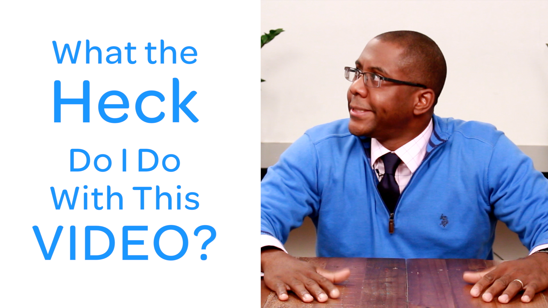 Now What The Heck Do I Do With This Video – Ramon Ray Testimonial
