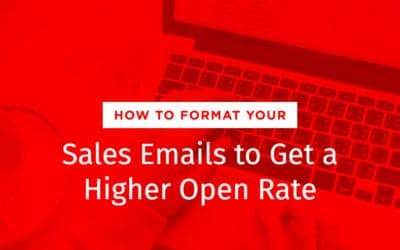 How to Format your Sales Emails to Get a Higher Open Rate
